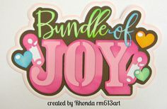 Bundle of Joy Girl title paper piecing for  premade scrapbook page title by…