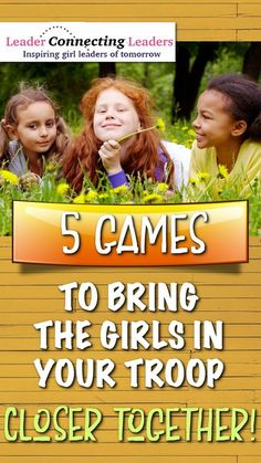 Friendship Quotes and 5 Games to Bring Your Girls Closer Together