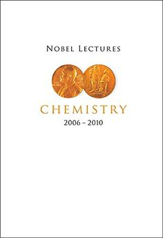 Nobel Lectures in Chemistry (2006-2010) by Bengt Nordén http://www.amazon.com/dp/9814630179/ref=cm_sw_r_pi_dp_cE00wb1FKKRCV