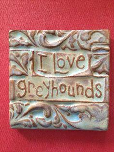 I love greyhounds handmade earthenware tile by tilesmile on Etsy, $11.00