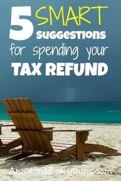 Are you wondering what to do with your IRS tax refund this year? Here are several suggestions for the smartest ways to use it.