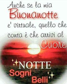 Buonanotte Italian Phrases, Italian Quotes, Corazones Gif, Italian Greetings, Good Night Greetings, Good Morning Sunshine, Messages, Good Mood, Morning Quotes