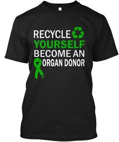 Limited Edition - Recycle Yourself | Teespring