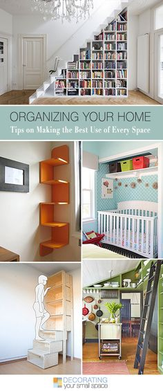'Organizing Your Home: Making the Best Use of Every Space.' (via Decorating Your Small Space) Diy Casa, Home Organisation, Deco Design, Organizing Your Home, Home Hacks, My New Room, Declutter, Shelving, Stair Shelves