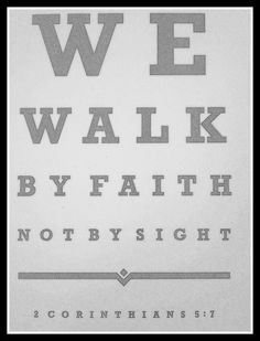 Walk by Faith~