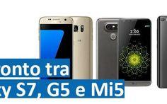 Confronto tra Samsung Galaxy S7, LG G5 e Xiaomi Mi5, sfida tra top gamma Questo è il periodo dell'anno in cui i grandi marchi presentano i loro nuovi top di gamma. La Samsung ha presentato il Galaxy S7 in pompa magna. Anche LG non ha fatto un grande evento per presentare #samsunggalaxys7 #lgg5 #confrontogala