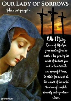 Mother Mary, Our Lady of Sorrows, intercede for us! Catholic Prayer For Healing, Prayers For Healing, Catholic Quotes, Catholic Prayers, Religious Quotes, Catholic Religion, Catholic Saints, Roman Catholic, Prayer Verses