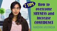 How to overcome Shyness and increase Confidence - 7-Tips - Nandhini Arav...