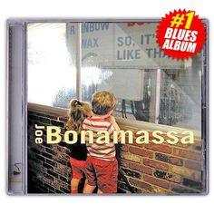 Joe bonamassa: So It's Like That (CD) (Released: Never Say Goodbye, Joe Bonamassa, Blues Rock, The Hard Way, Jazz Music, Mothers Love, Albums, Jazz