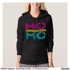 HOMO Sapiens - Diversity In Gender Identity, Neon Hoodies for Anyone With Too Much Primate DNA, Neanderthal or Caveman Genes, for Archaeology and Stoneage Enthusiasts, for Social Justice and Gender Equality Warriors, and for Proud Homosexuals - #science #archiology #neanderthal #evolution #gay #primates #humanancestry #homosexual #stoneage #archiologist #caveman #transgender #genderidentity #genderfluid