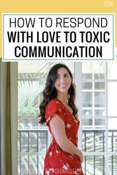 how to respond to toxic people and relationships with love, tips for toxic relationships, #relationshiptips, #Relationshipadvice, #toxicpeople, #toxicrelationships, #communication, communication relationship skills