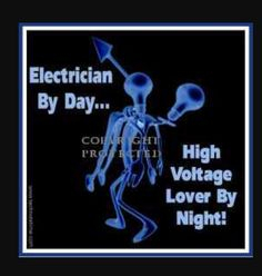 Electrician Humor, High Voltage, T Shirts With Sayings, Man Candy, Romance, Funny, Quotes, Movie Posters, Ideas