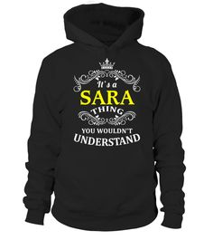 # SARA .  HOW TO ORDER:1. Select the style and color you want:2. Click Reserve it now3. Select size and quantity4. Enter shipping and billing information5. Done! Simple as that!TIPS: Buy 2 or more to save shipping cost!Paypal | VISA | MASTERCARDSARA t shirts ,SARA tshirts ,funny SARA t shirts,SARA t shirt,SARA inspired t shirts,SARA shirts gifts for SARAs,unique gifts for SARAs,SARA shirts and gifts ,great gift ideas for SARAs cheap SARA t shirts,top SARA t shirts, best selling SARA t…