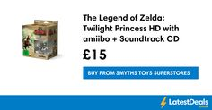 The Legend of Zelda: Twilight Princess HD with amiibo + Soundtrack CD, £15 at Smyths Toys Superstores