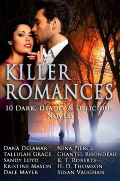 COVER REVEAL! KILLER ROMANCES: 10 DARK, DEADLY, and DELICIOUS NOVELS! | The Literary Melting Pot