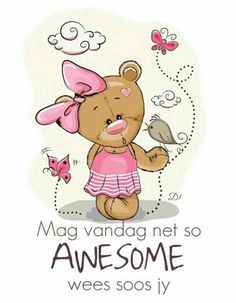 Good Morning Messages, Good Morning Good Night, Good Morning Wishes, Good Morning Quotes, Lekker Dag, Afrikaanse Quotes, Goeie More, Qoutes About Love, Guys And Dolls