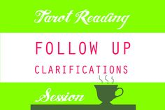 Follow up clarifications for your last tarot reading 3 or