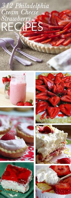 Philadelphia Cream Cheese Strawberry Recipes galore // perfect summertime treats