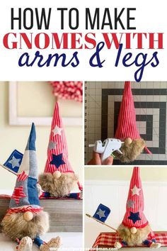Learn how to make gnomes with arms and legs for the 4th of July. These patriotic gnomes with arms and legs are a fun addition to your Independence Day decor. But really this step by step tutorial will show you how to make gnomes with arms and legs for any season! Diy Arts And Crafts, Crafts To Make, Dyi Crafts, Recycled Crafts, Fabric Crafts, Holiday Crafts, Christmas Crafts, July Crafts, Christmas Stuff