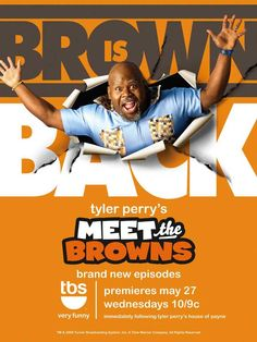 Meet the Browns this is one funny show