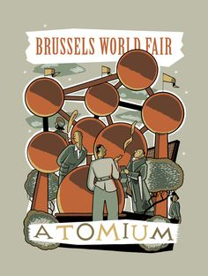 Brussels World Fair - by Jan Van Der Veken