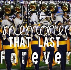 Oh the memories. :) I'll miss band when I graduate