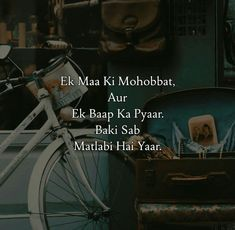 Sahi h yaar Kisi ne shi kha h Cute Family Quotes, Love My Parents Quotes, Mom And Dad Quotes, I Love My Parents, Crazy Girl Quotes, Father Quotes, Motivational Picture Quotes, Funny Quotes, Life Quotes