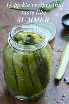 Pickle Recipes That Will Make Everything You Eat This Summer Taste Better - Pickle Recipes