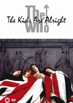 The Who: The Kids Are Alright (Deluxe Edition) Sanctuary Records