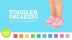 heypixels Toddler sneakers by heypixelsINFORMATIONS • 17 swatches (7 EA colors) • Toddler • Disabled for random • TERMS OF USE DOWNLOAD (875.9 KB) Mega | Simfileshare Enjoy ♥