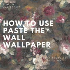 How to use paste the wallpaper How To Hang Wallpaper, Wall Wallpaper, Statement Wall, Eclectic Design, Fabric Online, Designer Wallpaper, Wall Murals, Magnolia, Past