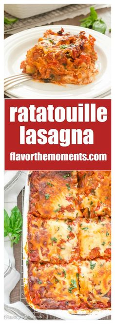 Ratatouille Lasagna is lasagna layered with a ratatouille inspired ...