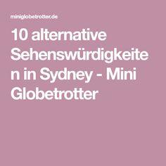 10 alternative Sehenswürdigkeiten in Sydney - Mini Globetrotter