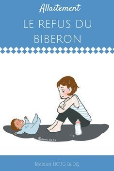 Faire accepter le biberon à mon bébé: Mission impossible!