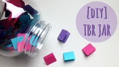 [DIY] TBR Jar | The More That You Learn