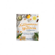 Autoimmune Wellness Handbook : A Diy Guide to Living Well With Chronic Illness (Paperback) (Mickey Fat Loss Drinks, Visceral Fat, Thing 1, Fat Loss Diet, Diet Plans To Lose Weight, Nutrition Tips, Snack, Autoimmune, Free Food