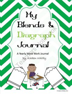 Blends and Diagraph Journal( A yearly word work resource) product from Kadeen-Whitby on TeachersNotebook.com