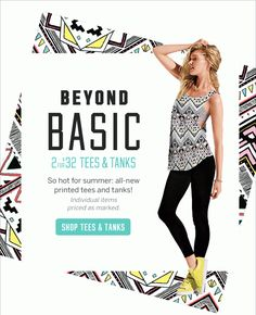 Beyond Basic 2 For $32 Tees & Tanks