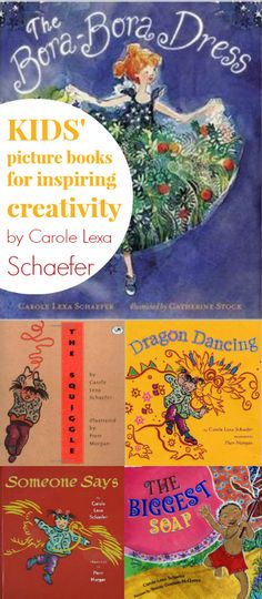 Kids' Picture Books for Inspiring Creativity by Carole Lexa Schaefer - LOVE these!