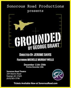 Suspenseful one-person show probes realities of drone warfare.  GROUNDED at Sonorous Road Productions. INDY Week preview: http://po.st/SRgP