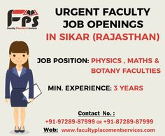 Urgent Faculty #JobOpenings in Sikar (Rajasthan) Job Position: Physics Faculty No. Of Vacancy(s): 3 Job Position: #Maths & #BotanyFaculties No. Of Vacancy: 1 for each Qualification: IITians Only (Non IITians may also apply) Salary: 12 to 26 lacks per annum TA-DA : Not Provided Min.Experience : 3 yrs Note: Established coaching with 2000+ students Immediate Joining(will be appointed till 25 March, 2017 for session 2017-18) Contact:- Sandeep Boora |@Faculty_PS