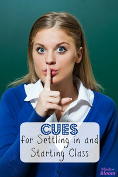 Cues for Settling In and Starting Class