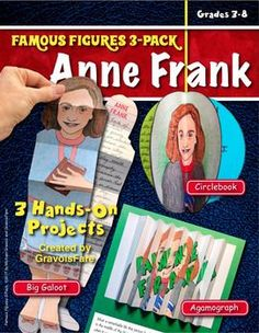 ANNE FRANKFAMOUS FIGURES 3-PACK: 3 Hands-On Projects and Foldables Students will love researching and studying the life of this remarkable young girl as they construct one of three different hands-on projects. Students can create all three projects, or you can add variety to the classs reports by assigning different projects to different students.