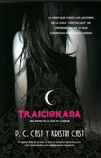 Cazadora De Libros y Magia: TRAICIONADA - SAGA LA CASA DE LA NOCHE #02 - C.Cas...