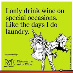 Wine and laundry!