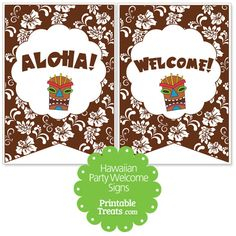 Brown Hawaiian Party Welcome Sign from PrintableTreats.com