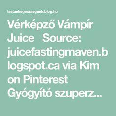 Vérképző Vámpír Juice  Source: juicefastingmaven.blogspot.ca via Kim on Pinterest   Gyógyító szuperzöldség: a cékla A cékla segít a vörösvérsejtek regenerálásában és szaporodásában, sok helyen kiegészítő gyógymódként ajánlják vérszegénység,… Blog, Smoothie, Paleo, Blogging, Smoothies, Beach Wrap, Paleo Food