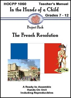 The French Revolution Curriculum ... grades 7-12
