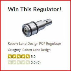 AirRifleReviews.co.uk have teamed up with Robert Lane Design to offer a fantastic prize for two of our lucky members... The two lucky individuals will each win themselves a Robert Lane PCP REGULATOR - retail price of £87.95 (each)! Visit our page to find out how you can enter! (world wide applications accepted)