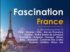Fascination France - interesting places in France including Paris but covering most regions - about 50 mins.